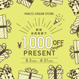 PARCO ONLINE STORE 新規会員登録で1,000円OFFクーポンプレゼント!
